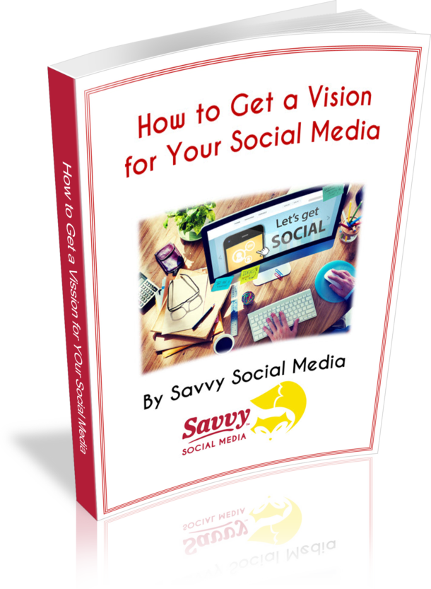 How to get a vision for your social media
