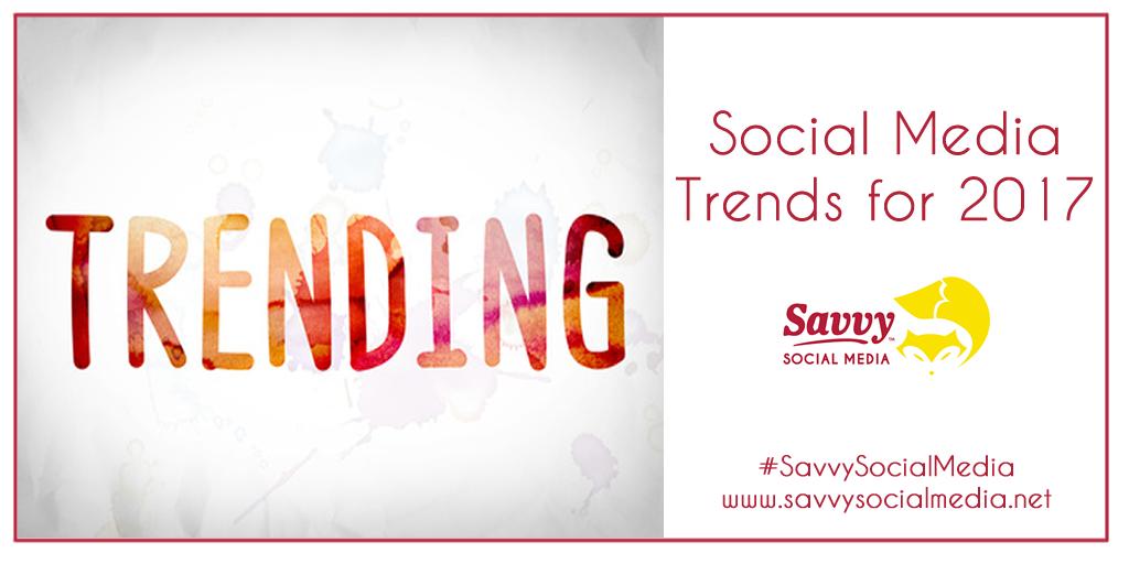 Social Media Trends for 2017
