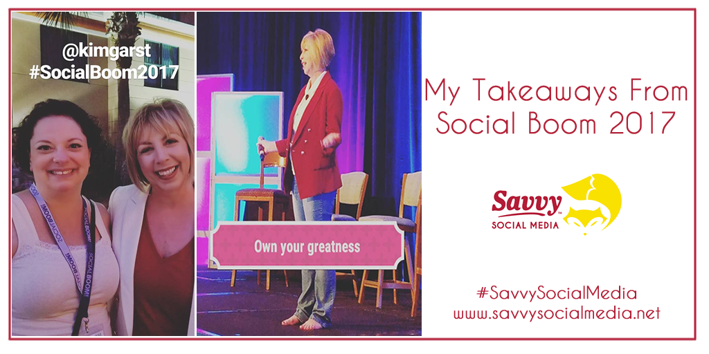 My Takeaways From Social Boom 2017