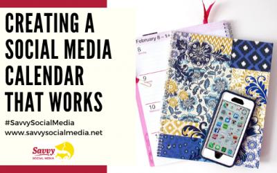 Creating A Social Media Calendar That Works