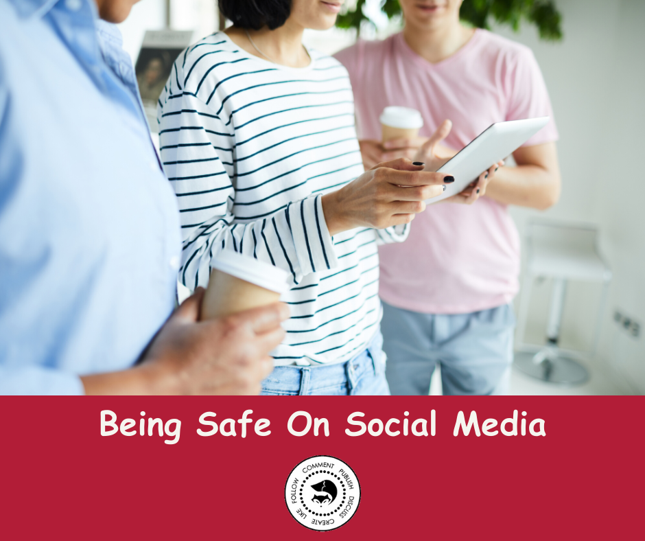 Being Safe on Social Media