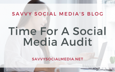 Time For A Social Media Audit