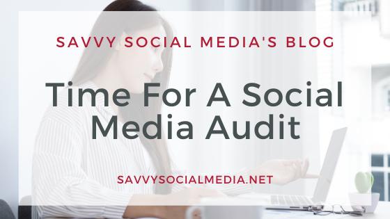 Time For A Social Media Audit