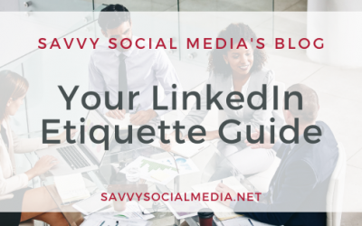 Your LinkedIn Etiquette Guide